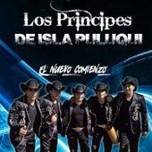 El Nuevo Comienzo von Los Príncipes De Isla Puluqui