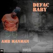 Defac Baby von Man Man