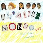 Un Altro Mondo (Another World - Italian Version) - Single by Salvatore Sgarlata