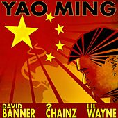 Yao Ming (feat. Wayne & 2 Chainz) - Single de David Banner