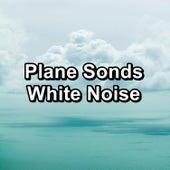 Plane Sonds White Noise by White Noise Sleep Therapy