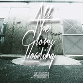 All the Glory Loading by Dezy