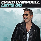 Let's Go by David Campbell