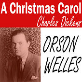 A Christmas Carol (Campbell Playhouse) by Orson Welles