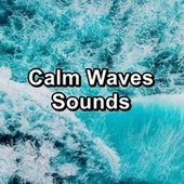 Calm Waves Sounds von Yoga