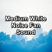Medium White Noise Fan Sound de Sounds of Nature White Noise Sound Effects
