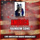 Rainbow Song (Live) de America