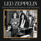 Texas International Pop Festival by Led Zeppelin
