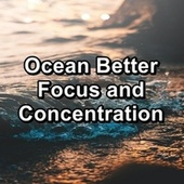 Ocean Better Focus and Concentration von Yoga