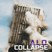 Collapse by Alo