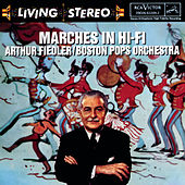 Marches In Hi Fi by Arthur Fiedler