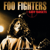Easy Targets by Foo Fighters