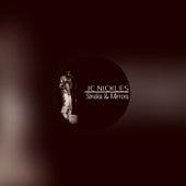Smoke & Mirrors by JC Nickles