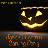 Jack-O-Lantern Carving Party Pop Edition by Various Artists