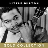 Little Milton - Gold Collection de Little Milton