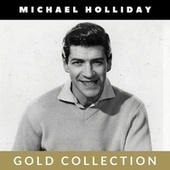 Michael Holliday - Gold Collection de Michael Holliday