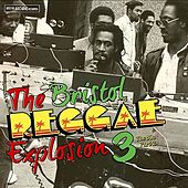 The Bristol Reggae Explosion 3 The 80's Part 2 by Various Artists