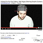 A Song For Yue Yue Falling - Single by Rob Vegas