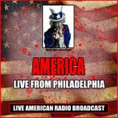 Live From Philadelphia (Live) de America