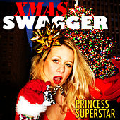 Xmas Swagger by Princess Superstar