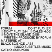 Don't Play EP by Forum
