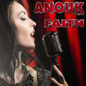 Faith von Anouk