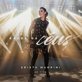 Rasga os Céus (Ao Vivo) von Arieta Magrini