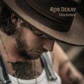 Vanavond von Rob Dekay