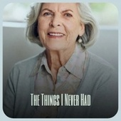 The Things I Never Had de Various Artists