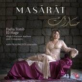 MASĀRĀT: Fadia Tomb El-Hage sings Lebanese Authors and Composers von Fadia Tomb El-Hage