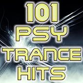 101 Psychedelic Trance Hits (Best of Top Electronic Dance Music, Psy, Goa, Techno, Progressive, Acid, Hard Dance, Trance Anthems) by Psychedelic Trance