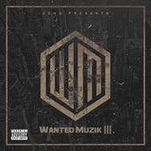 Wanted Muzik III de Deno