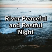 River Peaceful and Restful Night de Water Sound Natural White Noise