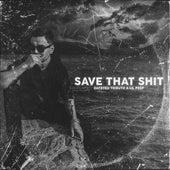 Save That Shit (Cover) de Datryeu