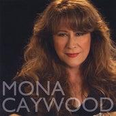Mona Caywood by Mona Caywood