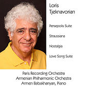 Persepolis Suite 2500 / Straussiana / Nostalgia / Love Song Suite by Various Artists