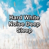 Hard White Noise Deep Sleep by Ocean Sounds (1)