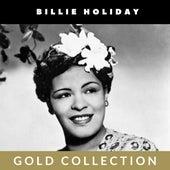 Billie Holiday - Gold Collection von Billie Holiday