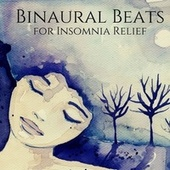 Binaural Beats for Insomnia Relief: Sleep Programming de Relaxation Meditation Songs Divine