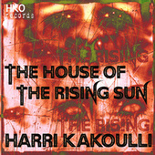 The House of the Rising Sun von Harri Kakoulli