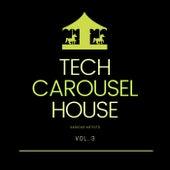 Tech House Carousel, Vol. 3 de Various Artists