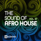 The Sound Of Afro House, Vol. 07 de Various Artists