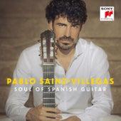Soul of Spanish Guitar by Pablo Sáinz Villegas