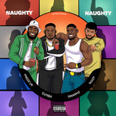 Naughty Naughty (feat. Swarmz, S1mba & Noizy) by Predz Uk