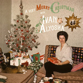 A Very Merry Christmas with Ivan & Alyosha by Ivan & Alyosha