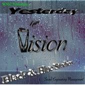 Yesterday von Vision