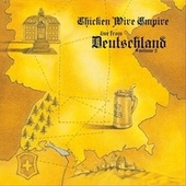 Live from Deutschland, Vol. 2 von Chicken Wire Empire