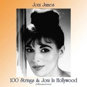 100 Strings & Joni In Hollywood (Remastered 2020) by Joni James