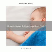 Mom Is Here, Fall Asleep Best Child de Water Sound Natural White Noise