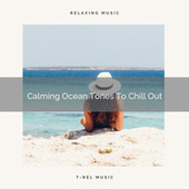 Calming Ocean Tones To Chill Out de Water Sound Natural White Noise